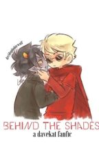 Behind the Shades [davekat] by decidowolf