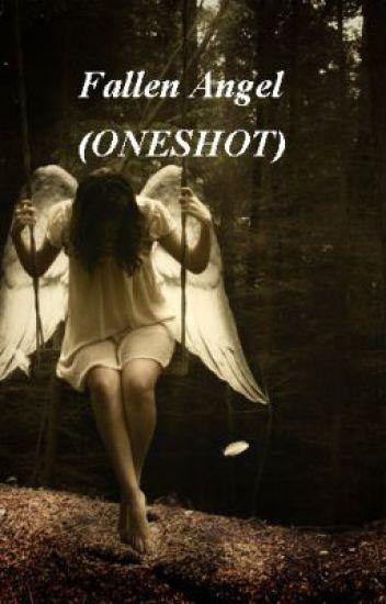 Fallen Angel (ONESHOT)