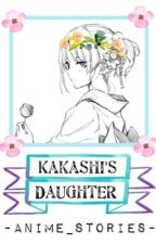 Kakashi's Daughter by -Anime_stories-