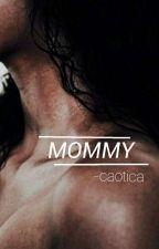 Mommy //Melanie Martinez// by -caotica
