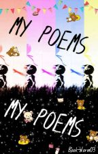 My Poems by Book-Worm03