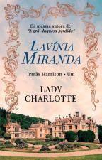 Lady Charlotte by lavsmiranda