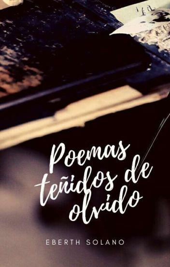 Poemas teñidos de olvido © (Completo en Amazon Kindle)
