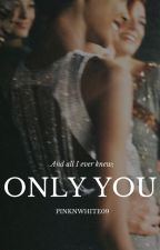 Only You - Zayn by pinknwhite09