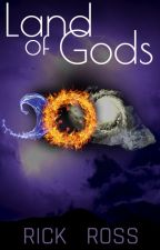 Land of Gods (Book I) by RickRoss00