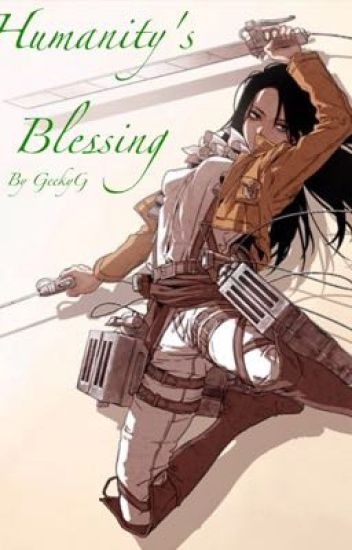 Humanity's Blessing (Levi's Sister)