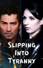 Slipping Into Tyranny (Far Cry 4 fanfic by SupernaturallyInsane