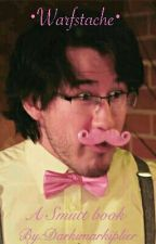 Warfstache • Smutt by Darkimarkiplier
