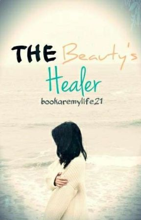 The Beauty's Healer by bookaremylife21