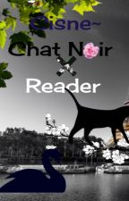 Cisne~Chat Noir x Reader by dannaybluu_