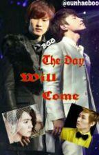 THE DAY WILL COME (BOY X BOY) by eunhaeboo
