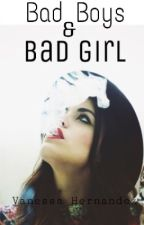Bad Boys & Bad Girl by Killer_005
