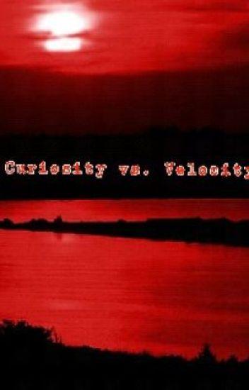 Curiousity vs. Velocity