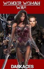 Wonder Woman: War by VFAces