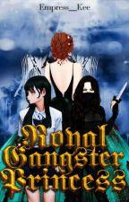 ♚Royal Gangster Princess♚ by keesmi_blacklotus013