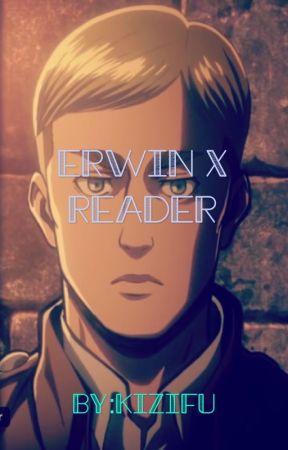 Erwin x reader - Part 2 - Wattpad