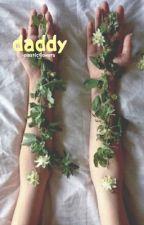 daddy † lashton by -plasticflowers
