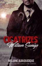 Cicatrizes - William Savage  by WidjaneAlbuquerque