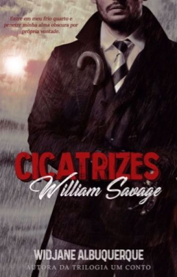 Cicatrizes - William Savage  DEGUSTAÇÃO