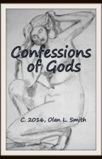 Confessions of Gods by CottonJones