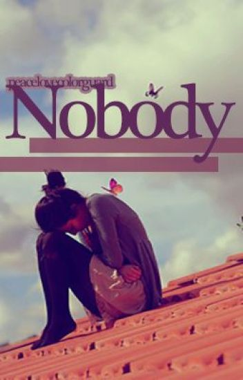 Nobody (On Hold)