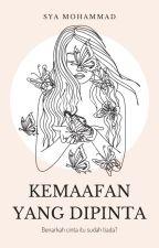 Kemaafan Yang Dipinta by SyaMohammad