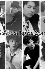 K-Pop:Apocalipsis Zombie by MiyoYamiArmyBTS