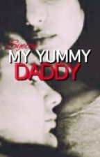 My Yummy Daddy [Rated SPG] by Syecai