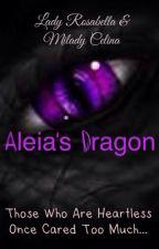 Aleia's Dragon by LadyRosabella
