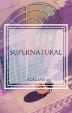 Supernatural !Wolno Pisane! by VictoryGorre
