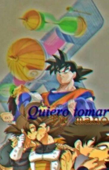 """""""Quiero Tomar Tu Mano""""- Goku Y Vegeta"""