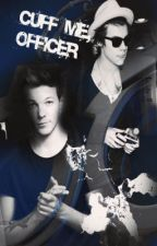 Cuff Me, Officer (Larry Stylinson AU) - German/Deutsch *Beendet* by xQueenKatx