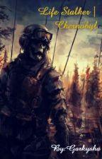 Жизнь Сталкера|Чернобыль by Garkysha