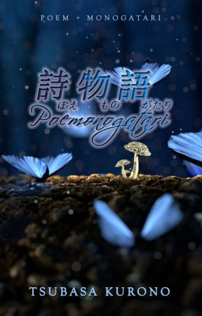 Poemonogatari: Poem Monogatari by kurotsuba