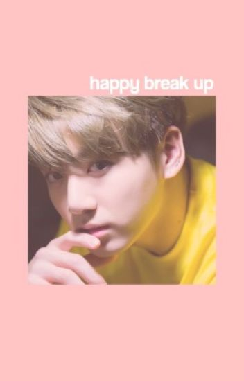 happy break up || jungkook