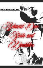Sebaciel One-Shots and Drabbles (Open) by Anime_Marvel_Falls58