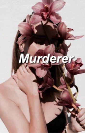 Murderer | C.H