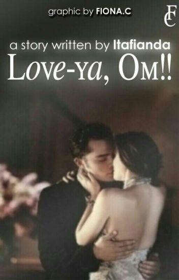 Love-ya, Om!! [UNPUBLISH SEBAGIAN]