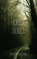 My Horror Stories by vogliadiviaggiare