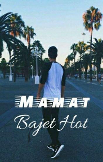 Mamat Bajet Hot