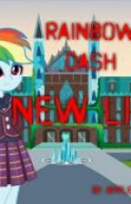 Rainbow Dash New Life by Appledash132