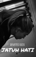 Revered Back - Jatuh Hati by vandette9