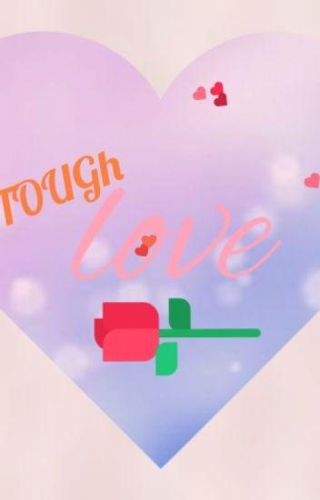 Tough Love (힘든사랑)