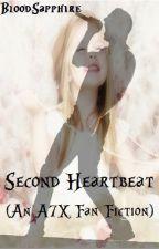 Second Heartbeat ♡ (An A7X Fan Fiction) *Slow Updates* by BloodSapphire