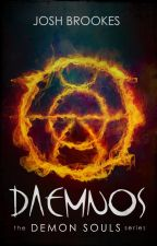 Daemnos: The Demon Souls Series #1 by Josh_Brookes