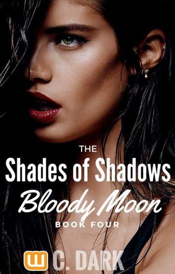 Οι Αποχρώσεις των Σκιών | Ματωμένη Σελήνη (4ο Βιβλίο)