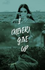 I (never) Give Up by Dinni83