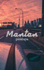 mantan • lwt by pinklapa
