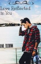 Love Reflected in You (**JANOSKIANS FANFICTION**) by mind_blownn