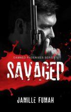 SAVAGED -R18 ✔ by JFstories